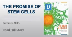 """U Magazine"" - The Promise of Stem Cells"