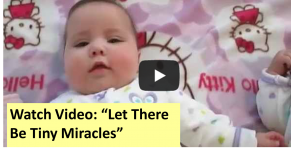 Watch Video: Let There Be Tiny Miracles